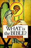 What Is the Bible? (1933184248) by Daniel-Rops, Henri