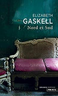 Nord et Sud, Gaskell, Elizabeth