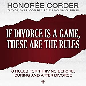 If Divorce Is a Game, These Are the Rules Audiobook