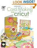 Card Making with Cricut (Annie's Attic: Paper Crafts)