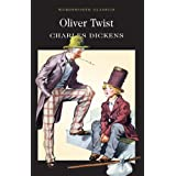 Oliver Twist (Wordsworth Classics)by Charles Dickens