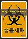 Le système nerveux par Larson
