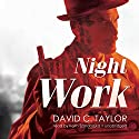 Night Work: Michael Cassidy, Book 2 Audiobook by David C. Taylor Narrated by Keith Szarabajka