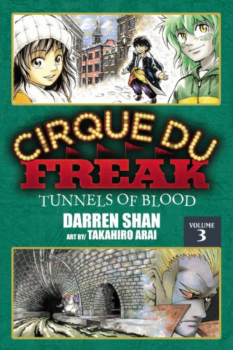 Cirque Du Freak 3: Tunnels of Blood