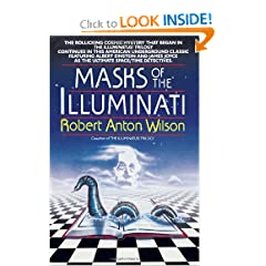 Masks of the Illuminati by Robert A. Wilson