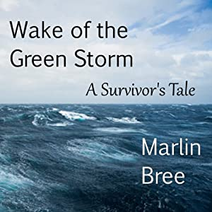 Wake of the Green Storm Audiobook