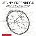 Gehen, ging, gegangen Audiobook by Jenny Erpenbeck Narrated by Friedhelm Ptok