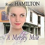 A Mersey Mile | Ruth Hamilton