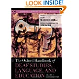The Oxford Handbook of Deaf Studies, Language, and Education, Volume 1 (Oxford Library of Psychology)