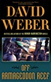 Off Armageddon Reef (Safehold 1) (0330452185) by David Weber