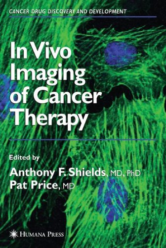 In Vivo Imaging Of Cancer Therapy (Cancer Drug Discovery And Development)