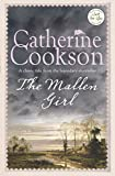 The Mallen Girl (Mallen Trilogy 2) (0755337964) by Catherine Cookson