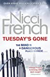 Tuesday's Gone: A Frieda Klein Novel (Frieda Klein 2) by Nicci French