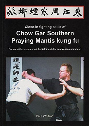 Book Close in Fighting Skills of Chow Gar Southern Praying Mantis Kung Fu