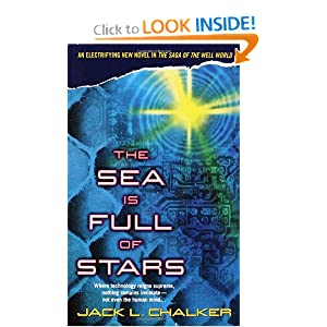 The Sea Is Full of Stars (Well World) by Jack L. Chalker