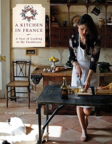 A Kitchen In France: A Year Of Cooking In My Farmhouse front-939141