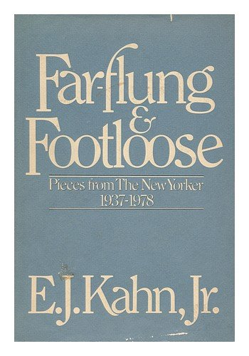 Far-Flung and Footloose: Pieces from the New Yorker, 1937-1978 PDF