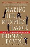 Making the Mummies Dance : Inside the Metropolitan Museum of Art