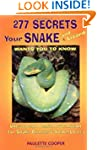 277 Secrets Your Snake Wants You to K...