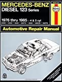 img - for Mercedes Benz Diesel Automotive Repair Manual: 123 Series, 1976 thru 1985 (Haynes Repair Manual) book / textbook / text book