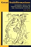 img - for Great Transformations: Economic Ideas and Institutional Change in the Twentieth Century ( Paperback ) by Blyth, Mark published by Cambridge University Press book / textbook / text book