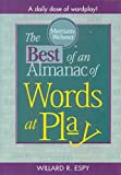 The Best of An Almanac of Words at Play (0877791457) by Espy, Willard R.