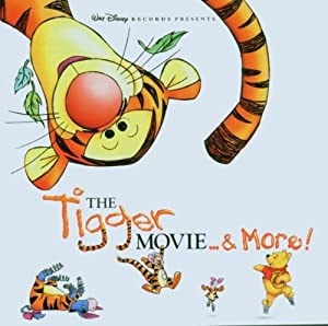 Tigger Movie And More