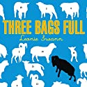 Three Bags Full: A Sheep Detective Story Audiobook by Leonie Swann Narrated by Josephine Bailey