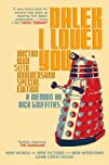 Dalek I Loved You: Doctor Who 50th An…