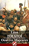 L�on Tolsto�: Oeuvres Majeures - 61 titres