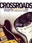 Eric Clapton - Crossroads Guitar Fest...