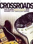 Eric Clapton - Crossroads Guitar Fest...