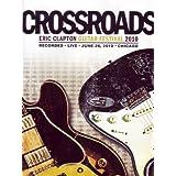 Crossroads Guitar Festival 2010 [DVD]by Eric Clapton