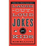 Laugh-Out-Loud Jokes for Kids ~ Rob Elliott
