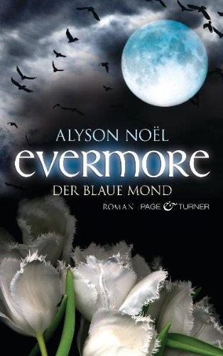 Evermore - Der blaue Mond: Roman