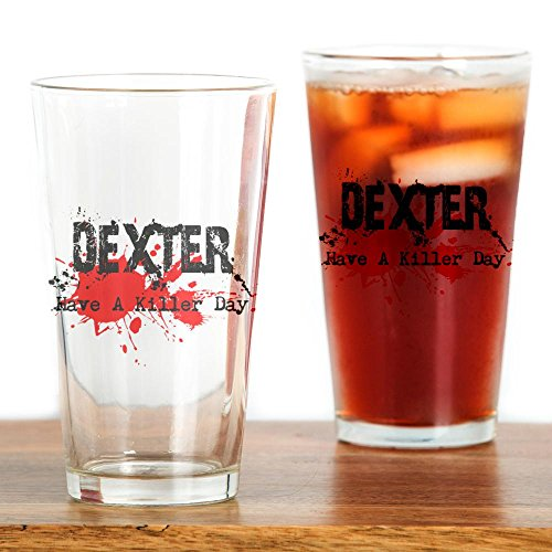 CafePress - Dexter - Have a Killer Day Drinking Glass - Pint Glass, 16 oz. Drinking Glass by CafePress