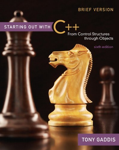 Starting Out with C++ Brief: From Control Structures...