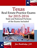 Texas Real Estate Practice Exams for 2015-2016: State and National Portions of the Exams Included