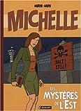 echange, troc Marine - Michelle, Tome 1 : Les mystères de l'Est