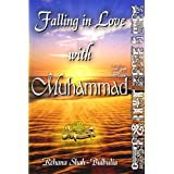 Falling In Love With Muhammad (SAW)by Rehana Shah-Bulbulia