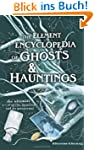Element Encyclopedia of Ghosts and Ha...