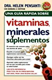 img - for Una gu a r pida de vitaminas, minerales y suplementos (Spanish Edition) book / textbook / text book