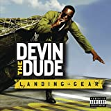 Devin The Dude Landing Gear