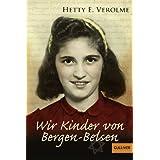 """Wir Kinder von Bergen-Belsen (Gulliver)von """"Hetty E. Verolme"""""""