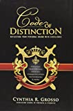 img - for Code of Distinction: Reflecting Your Personal Brand With Excellence book / textbook / text book