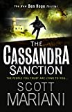 The Cassandra Sanction: The most explosive action adventure thriller you'll read this year! (Ben Hope, Book 12)