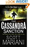 The Cassandra Sanction: The most cont...