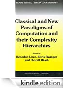 """Classical and New Paradigms of Computation and their Complexity Hierarchies: Papers of the conference """"Foundations of the Formal Sciences III"""" (Trends in Logic) [Edizione Kindle]"""