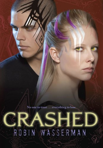 Cover of Crashed (Skinned, Book 2)