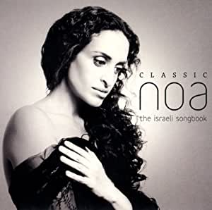 Classic Noa. the Israeli Songb